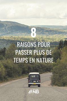 Les avantages du plein air sont innombrables - en voici 8 pour vous donner une petite idée. #parcsnouveaubrunswick #nature #pleinair New Brunswick, Plein Air, Get Outside, Outdoor Life, You Really, The Outsiders, Road Trip, Nature, Adventure