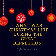 What Was Christmas Like During the Great Depression?  This is a way to get the priorities straight in this materialistic culture.