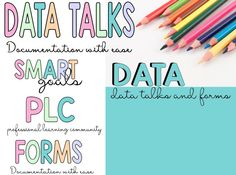 Data Talks: Data Documentation Forms for Intervention, Planning for PLC and Data Teams