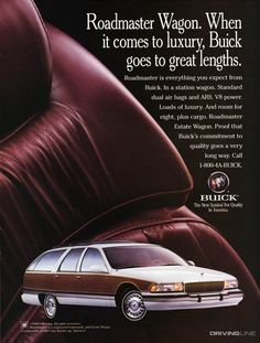 Sleeper Wagon: The Buick Roadmaster Estate Buick Wagon, Buick Cars, Vintage Advertisements, Vintage Ads, 1990s Cars, Buick Roadmaster, Woody Wagon, Automobile, Car Posters