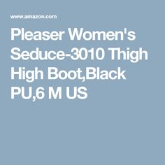 Pleaser Women's Seduce-3010 Thigh High Boot,Black PU,6 M US