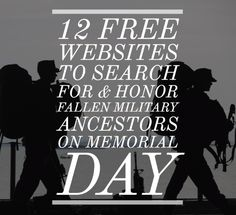 Military Records, Military Veterans, Free Website, Family History, Memorial Day, Genealogy, Roots, Memories, Search