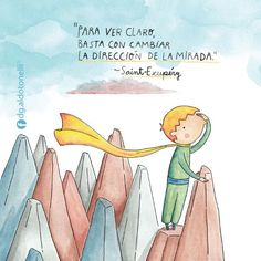 Ver claro* Little Prince Quotes, The Little Prince, Clever Quotes, Special Quotes, Funny Art, More Than Words, Spanish Quotes, Quote Posters, Words Quotes