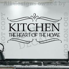 Kitchen The Heart of the Home vinyl wall decal by SpiffyDecals, $13.00
