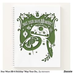 """Star Wars BB-8 Holiday """"May Your Days BB Mery"""" Notebook Star Wars Christmas, Christmas Holidays, Star Wars Store, Mistletoe, Page Design, Party Hats, Bb, Notebook, Merry"""