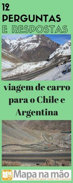 12 perguntas e respostas sobre viajar para a Argentina e o Chile de carro - Mapa na mão