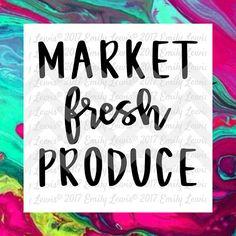 market fresh produce sign  svg  cut file  svg file…