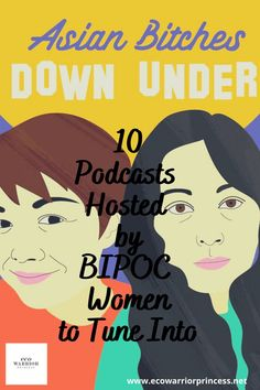 10 Podcasts Hosted by BIPOC Women to Tune Into