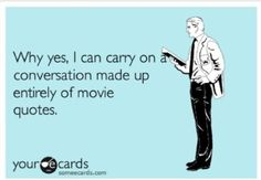Stepbrothers, Bridesmaids, Anchorman, Heathers, Clueless.....I could go on.