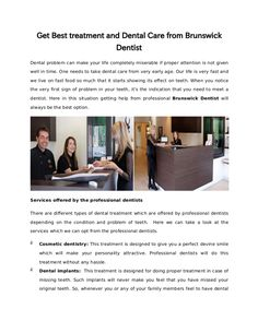 Get Best treatment and Dental Care from Brunswick Dentist