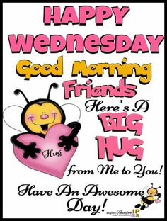 Wednesday Morning Quotes, Wednesday Greetings, Good Morning Friends Quotes, Good Morning Inspirational Quotes, Morning Greetings Quotes, Its Friday Quotes, Good Morning Messages, Good Night Quotes, Morning Sayings