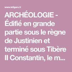 ARCHÉOLOGIE - Édifié en grande partie sous le règne de Justinien et terminé sous Tibère II Constantin, le monument serait dédié à un «glorieux martyr» dont l'identité est encore inconnue. Martyr, Israel, Byzantine, Travel