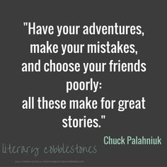 November 16: Writing advice from Chuck Palahniuk | Daily #Writing #Quotes @ Literary Cobblestones during #NaNoWriMo