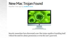 Apple users need to know this trojan can install itself without even needing admin or password !