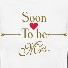 Soon to be mrs