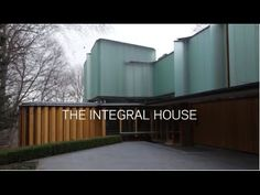 Inside Shim-Sutcliffe's Integral House
