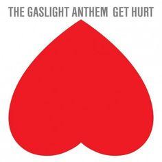 #TheGaslightAnthem announce new album 'Get Hurt'