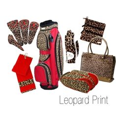Golf bag and accessories with a sexy leopard print and red accents.     http://www.golf4her.com/Glove-It-Leopard-Collection-s/331.htm