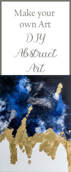 Suggestions to easily make an abstract painting with acrylic paint, gold leaf and drywall repair mesh. Easy DIY to make large scale art for home decor & gallery wall