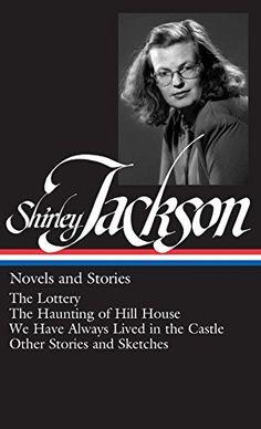 Shirley Jackson: Novels and Stories (The Lottery / The Ha... https://www.amazon.com/dp/1598530720/ref=cm_sw_r_pi_dp_U_x_00XxAb479374V