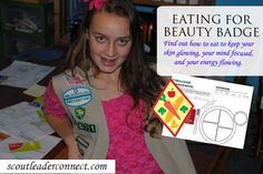 Eating for Beauty Cadette Badge - Girl Scout Leader Connect