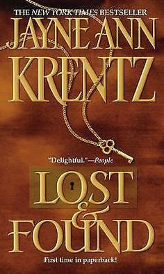 Lost and Found by Jayne Ann Krentz (2001, Paperback, Reprint)