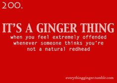 Yep. It's especially bad because my eyebrows are a really deep sort of auburn but my hair is red.
