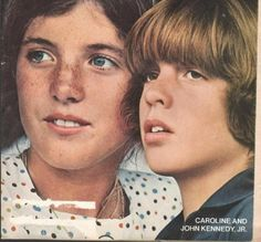 Caroline Kennedy & John Kennedy Jr.  I so ADMIRE how Jackie protected and raised both of her children.  The President would have been very proud.