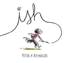 Ish by Peter Reynolds. This wonderful book is about a child who feels their art is awful until they are appreciated by someone special.