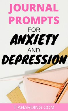 Journal prompts for depression and anxiety.