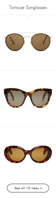 """""""Tortoise Sunglasses"""" by ellielinder ❤ liked on Polyvore featuring accessories, eyewear, sunglasses, glasses, round metal frame sunglasses, ray ban glasses, round tortoise sunglasses, round frame glasses, matte tortoise sunglasses and gold"""