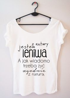 Time For Fashion Jutro / t-shirt biały T Shirty, Funny Outfits, Girls Life, Diy Shirt, Silk Flowers, Cool T Shirts, Funny Tshirts, Style Inspiration, Vogue