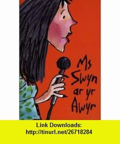 Ms Swyn Ar Yr Awyr (Welsh Edition) (9781843231295) Terence Blacker , ISBN-10: 1843231298  , ISBN-13: 978-1843231295 ,  , tutorials , pdf , ebook , torrent , downloads , rapidshare , filesonic , hotfile , megaupload , fileserve