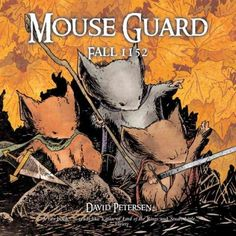 Three mice must go on an adventure to rescue another mouse and protect their realm in this medieval-style tale.  Kids will love David Petersen's Mouse Guard.