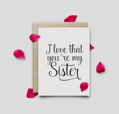 I love that you're my sister. Greeting printable card. por Byoliart