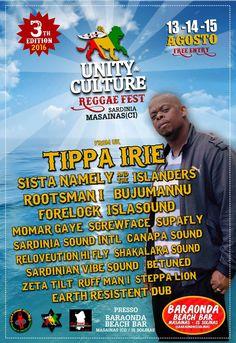 UNITY & CULTURE REGGAE FEST 2016 Tre giornate di live, showcases e dj set dedicate al meglio della reggae music locale e internazionale! Il tutto si svolgerà il 13-14- 15 Agosto a Masainas a due passi dalla spiaggia mozzafiato di Is Solinas!