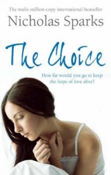 The Choice- Nicholas Sparks