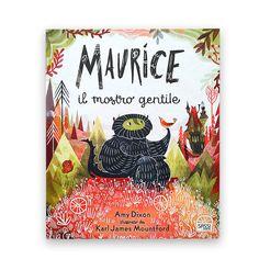 Maurice ha un carattere dolce, una voce melodiosa ed è pure vegetariano. I suoi genitori, disperati, decidono di mandarlo all'Accademia dei Mostri, perché impari a ruggire, spaventare e far baccano. Una bella storia sulla gentilezza. La trovi sul sito. Bella, Books, Vegetarian, Libros, Book, Book Illustrations, Libri