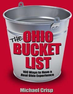 The Ohio Bucket List By Michael Crisp