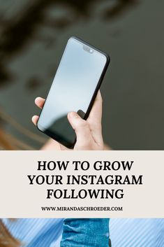 How to Organically Grow Your Instagram Following - Miranda Schroeder