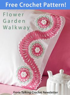 Flower Garden Walkway Download from Talking Crochet newsletter. Click on the photo to access the free pattern. Sign up for this free newsletter here: AnniesNewsletters.com