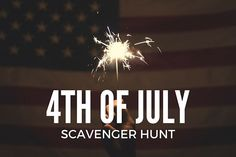 Plan ahead with a great 4th of July Scavenger Hunt! #stumin #4thofJuly #scavengerhunt