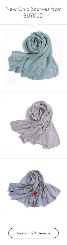 """""""New Chic Scarves from BUYKUD"""" by buykud on Polyvore featuring accessories, scarves, rectangular scarves, rectangle scarves, grey shawl, embroidered scarves, gray scarves, gray shawl, grey scarves and blue scarves"""