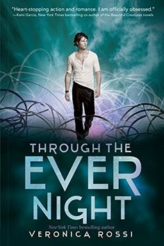 """Through The Ever Night""  ***  Veronica Rossi  (2013)"