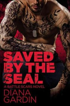 Title: Saved By The SEAL (STANDALONE Battle Scars novel) Author : Diana Gardin Genre: Romance He saved her life. She showed him how to live it . When he sees a woman drowning, … Best Romance Novels, Romance Books, Good Books, Books To Read, My Books, Contemporary Romance Novels, Battle Scars, Book Boyfriends, Book Fandoms