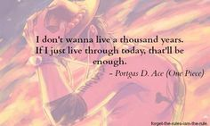 Ace one million sad faces One Piece Tumblr, One Piece Quotes, Nami One Piece, One Piece Manga, Sad Anime Quotes, Manga Quotes, One Piece Drawing, The Pirate King, Character Quotes