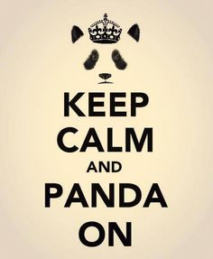Keep calm and panda on :) :) :)