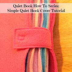 Simple Quiet Book Cover Tutorial