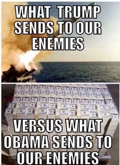 Trump bombing versus Obama giving Iran ( sponsor of terror) billions of dollars. Guess who Trump fights for and with? Obama, our enemies. Truth Hurts, It Hurts, Liberal Logic, Political Views, Political Memes, Funny Politics, Political Party, Conservative Politics, Thing 1