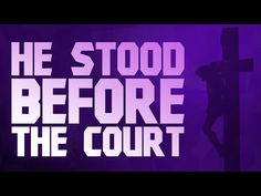He Stood before the Court - Christian Song with musical notation - YouTube